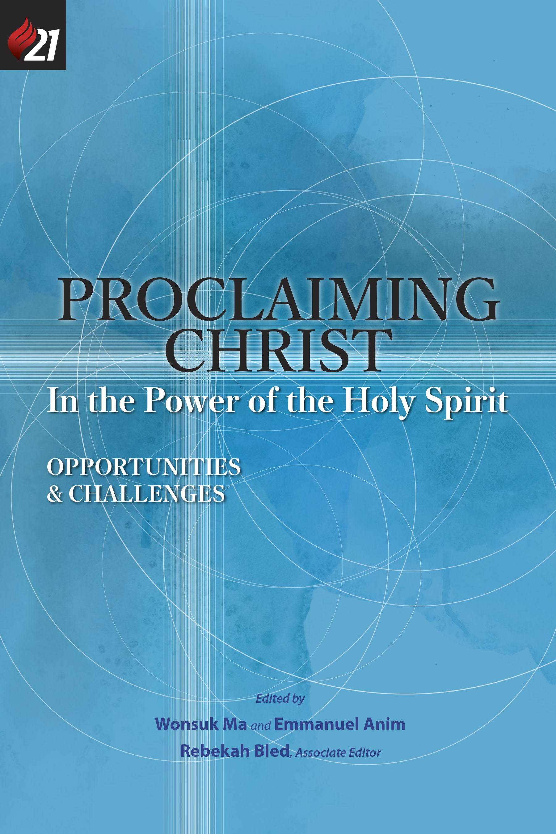 Proclaiming Christ in the Power of the Holy Spirit book jacket